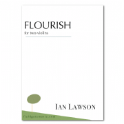Flourish (for 2 violins) (including second copy) IAN LAWSON